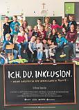 """""""Ich.Du.Inklusion."""" (Deutschland 2017)"""