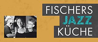 Fischers Jazz Küche